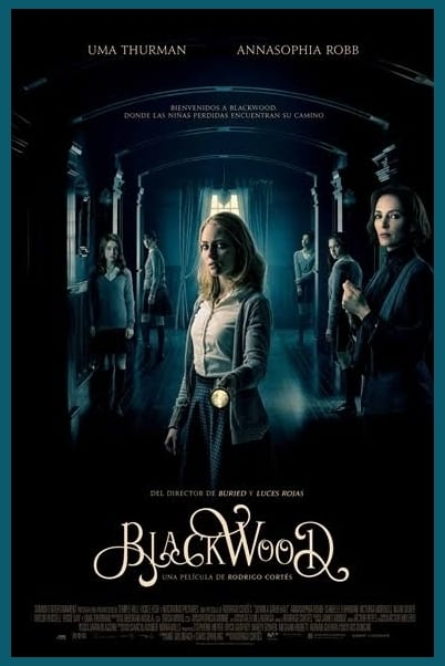 Estrenos en cine Vol.9 Blackwood