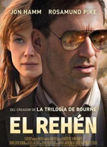 estrenos en cine Vol.10 El Rehén