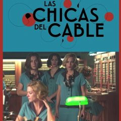 Las chicas del cable, tercera temporada en septiembre en Netflix
