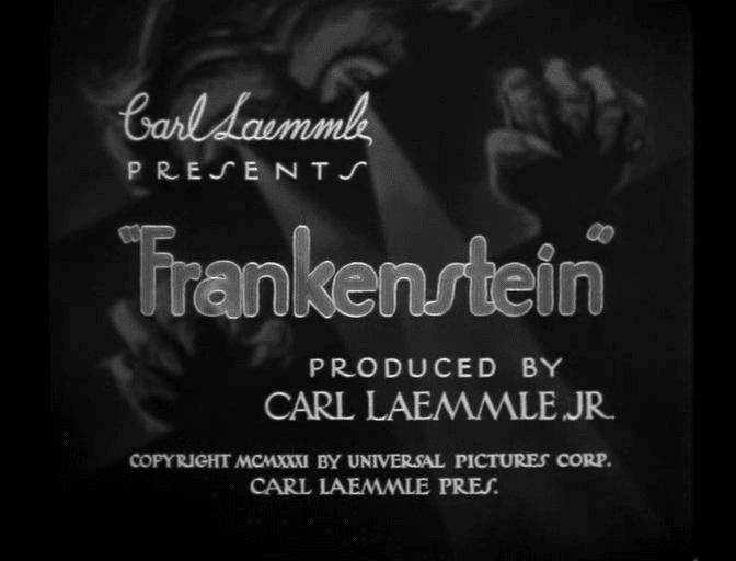 Títulos de crédito de Frankenstein (1931).