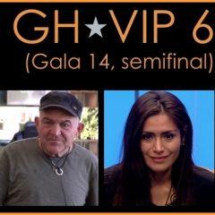 Esta noche Gala 14, Semifinal de GH VIP 6 (13 de diciembre)