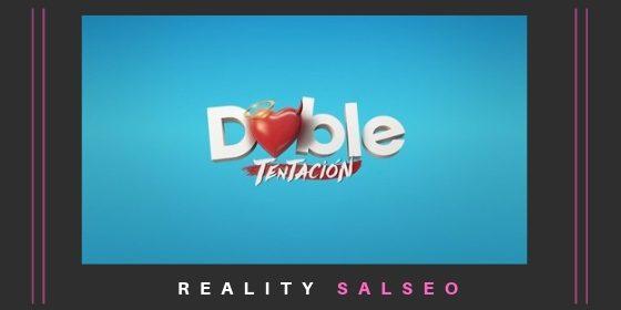 """Reality chileno """"Doble Tentación"""""""