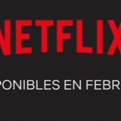 Estrenos en Netflix en febrero 2019