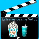Estrenos de cine Vol.38 (viernes 22 de febrero)