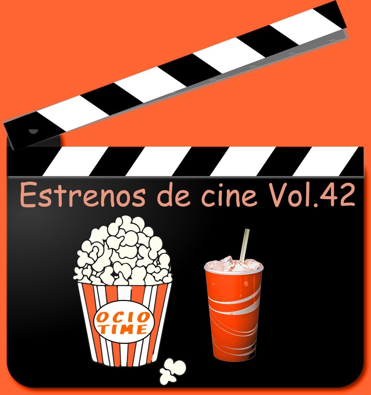 Estrenos de cine Vol.42