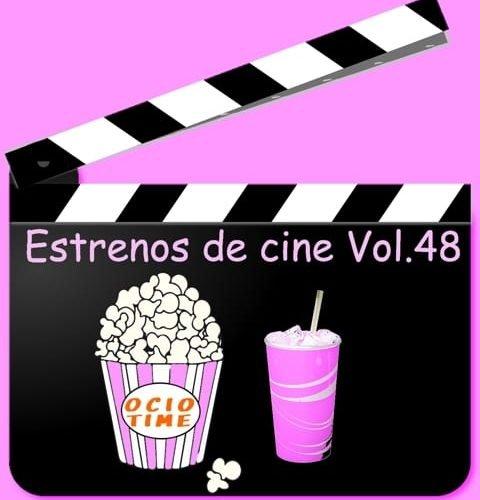 Estrenos de cine Vol 48