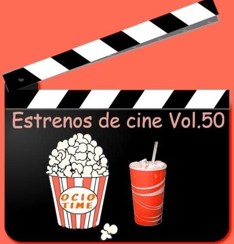 Estrenos de cine Vol 50