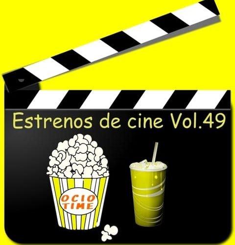 Estrenos de cine Vol49