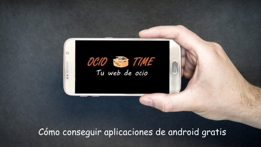 como conseguir aplicaciones android gratis